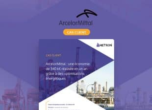[Cas client] Optimisation énergétique : économiser 340 k€ en un an comme ArcelorMittal