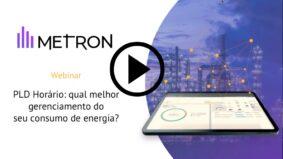 PLD Horário: qual melhor gerenciamento do seu consumo de energia?