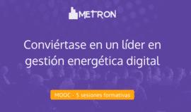 MOOC - 5 SESIONES FORMATIVAS - Conviértase en un líder en gestión energética digital